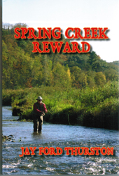 Spring Creek Reward